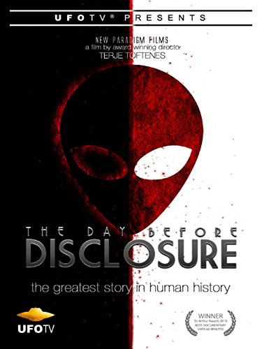 UFOTV Presents The Day Before Disclosure