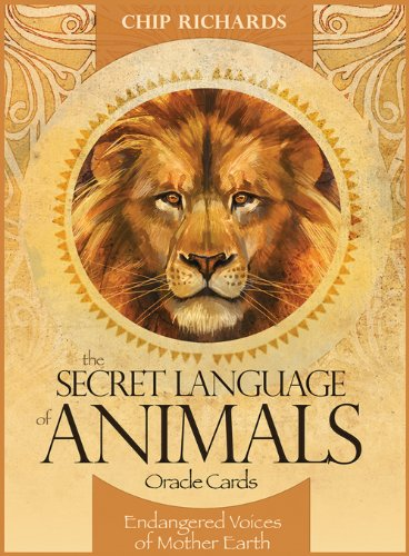Secret Language of Animals Oracle Cards: Endangered Voices of Mother Earth