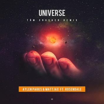 Universe (Tom Crusher Remix)