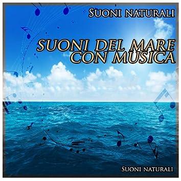 Suoni naturali: suoni del mare con musica