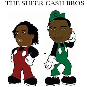 The Super Cash Bros