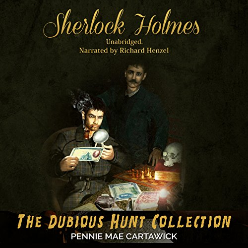 Sherlock Holmes: The Dubious Hunt Collection audiobook cover art