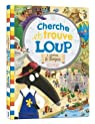 Cherche et trouve Loup, tome 2 : A travers le temps par Thuillier