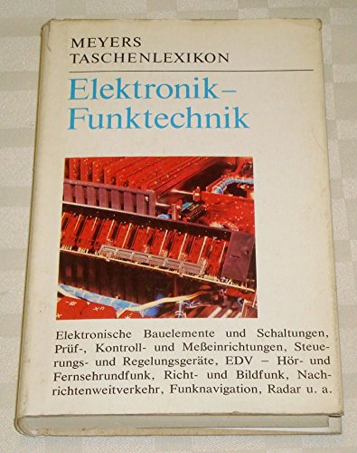 Walter Conrad: Meyers Taschenlexikon - Elektronik-Funktechnik