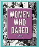 Women Who Dared (Charming Petites) (English Edition)
