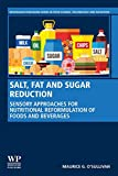 Salt, Fat and Sugar Reduction: Sensory Approaches for Nutritional Reformulation of Foods and Beverages