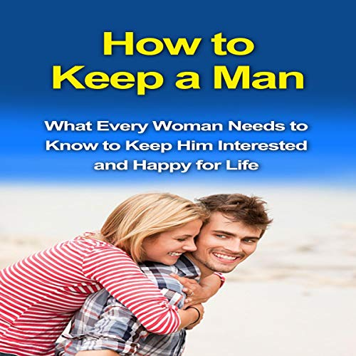 How to Keep a Man audiobook cover art