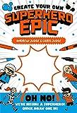 Create Your Own Superhero Epic