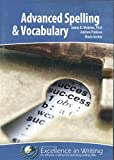 Advanced Spelling and Vocabulary Complete Course