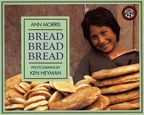 Bread, Bread, Bread (Around the World Series) by Ann Morris(1993-05-21)