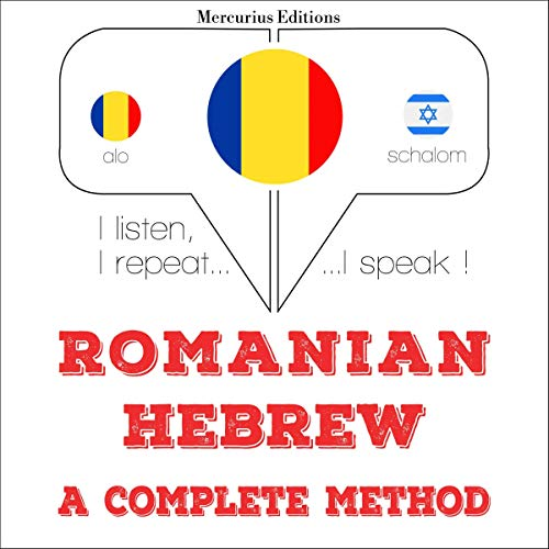 Romanian - Hebrew. A complete method audiobook cover art