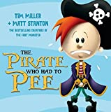 The Pirate Who Had To Pee (Fart Monster and Friends)
