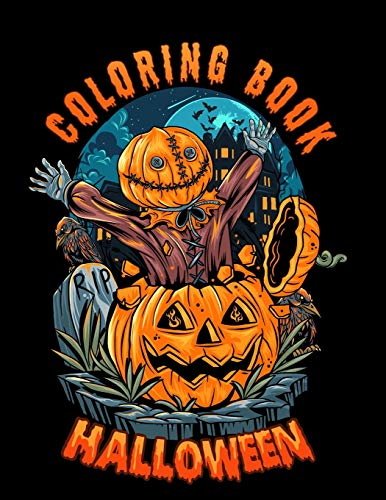 Halloween Coloring Book: Spooky Coloring Book for Kids and adults | Scary Halloween Monsters, Witches and Ghouls Coloring Pages to Color