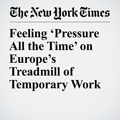 Feeling 'Pressure All the Time' on Europe's Treadmill of Temporary Work copertina