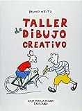 Taller de dibujo creativo: viaja por la página en blanco (Cómo dibujar)