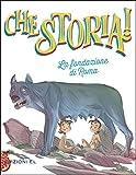 La fondazione di Roma. Ediz. a colori