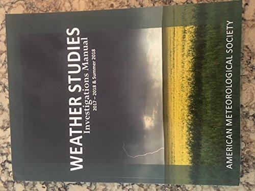Weather Studies Investigations Manual 2017-2018 & Summer 2018