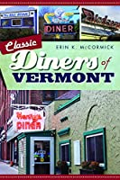 Classic Diners of Vermont (American Palate)