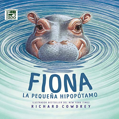Fiona: La pequeña hipopótamo [Fiona the Hippo] cover art