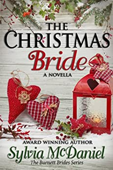 The Christmas Bride: Western Historical Christmas Romance (The Burnett Brides Book 4) by [Sylvia McDaniel]