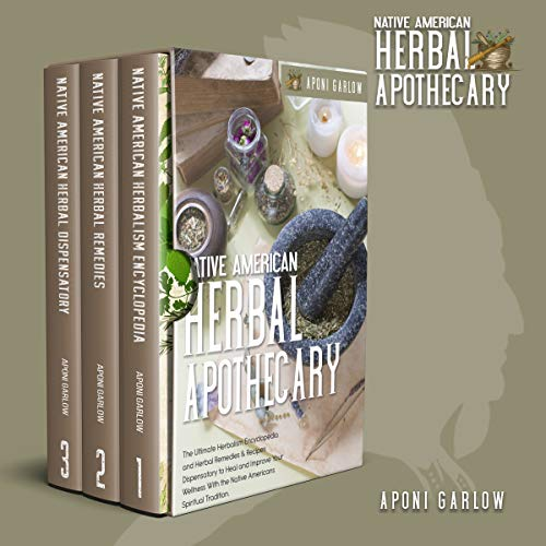 NATIVE AMERICAN HERBAL APOTHECARY: …