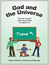 God and the Universe: Teacher's Guide with Lesson Plans for Ages 8-12 (Volume 1)