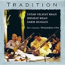 Tradition: Ustad Vilayat Khan Sitar Zakir Hussain Tabla