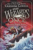 The Wizards of Once: Knock Three Times (The Wizards of Once, 3)