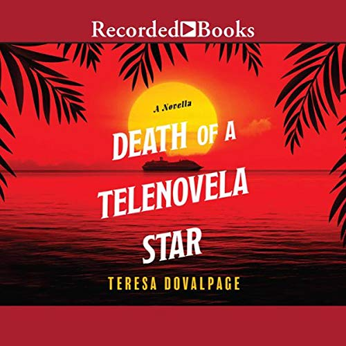Couverture de Death of a Telenovela Star