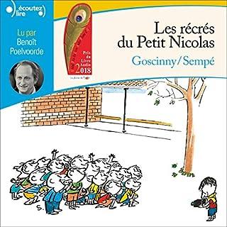 Les récrés du Petit Nicolas                   De :                                                                                                                                 Sempé,                                                                                        René Goscinny                               Lu par :                                                                                                                                 Benoît Poelvoorde                      Durée : 1 h et 55 min     8 notations     Global 5,0