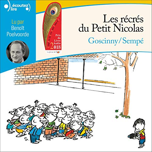 Les récrés du Petit Nicolas                   By:                                                                                                                                 Sempé,                                                                                        René Goscinny                               Narrated by:                                                                                                                                 Benoît Poelvoorde                      Length: 1 hr and 55 mins     2 ratings     Overall 5.0