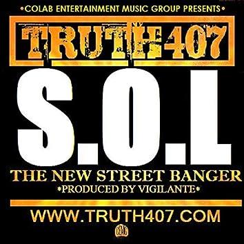 Truth407 S.O.L Prod. by Vigilante
