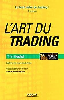 L'art du trading: Le best seller du trading ! (Bourse)