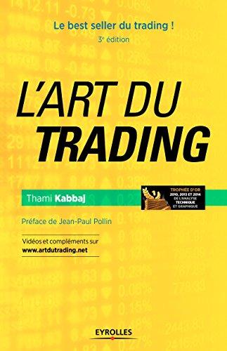 L\'art du trading: Le best seller du trading ! (Bourse) (French Edition)
