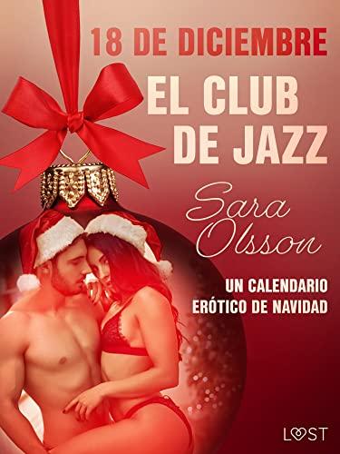 18 de diciembre: El club de jazz de Sara Olsson