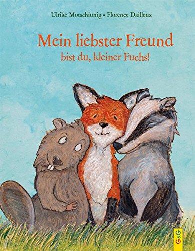 Mein liebster Freund bist du, kleiner Fuchs! (Der kleine Fuchs)