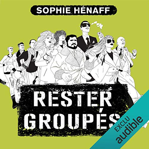 Rester groupés audiobook cover art