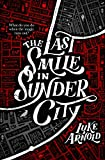 The Last Smile in Sunder City: Fetch Phillips Book 1 (English Edition)
