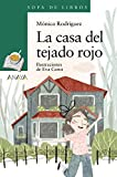 La casa del tejado rojo (LITERATURA INFANTIL (6-11 años) - Sopa de Libros)