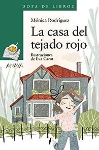 La casa del tejado rojo par Monica Rodriguez Suarez
