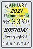 January 2021 the one i turned my 33 rd birthday during a global pandemic: birthday & christmas gift quarantine 33 years old gift ideas for women , men ... , 1988 notebook journal alternative cards