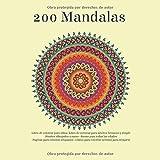200 Mandalas Libro de colorear para niños - Libro de colorear para adultos hermoso y simple - Diseños dibujados a mano - Bueno para todas las edades - ... - Libros para colorear serenos para relajarse
