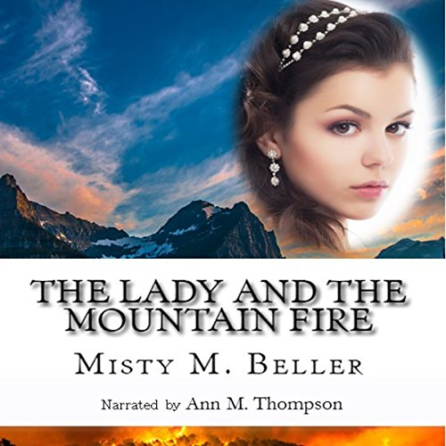 The Lady and the Mountain Fire audiobook cover art