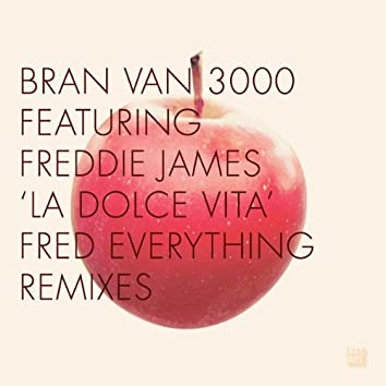 La Dolce Vita – The Fred Everything Remixes