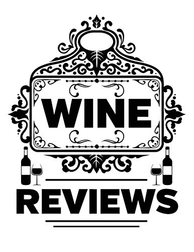 Wine Reviews: Essential Wine Lovers Tasting Coll