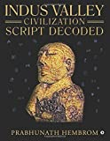 Indus Valley Civilization Script Decoded