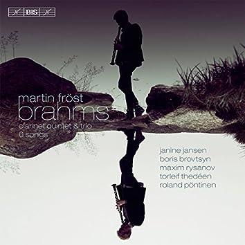 Brahms: Clarinet Quintet, Trio in A Minor & 6 Songs