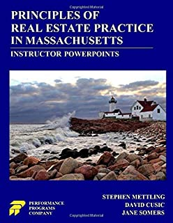 Principles of Real Estate Practice in Massachusetts - Instructor PowerPoints