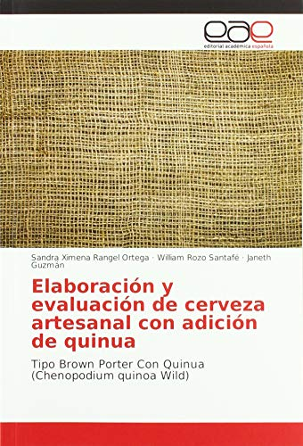Elaboración y evaluación de cerveza artesanal con adición de quinua: Tipo Brown...