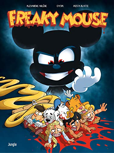 Freaky Mouse (French Edition)